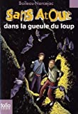 echange, troc Boileau-Narcejac - Sans Atout : Dans la gueule du loup