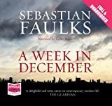 Sebastian Faulks A Week in December (unabridged audiobook)