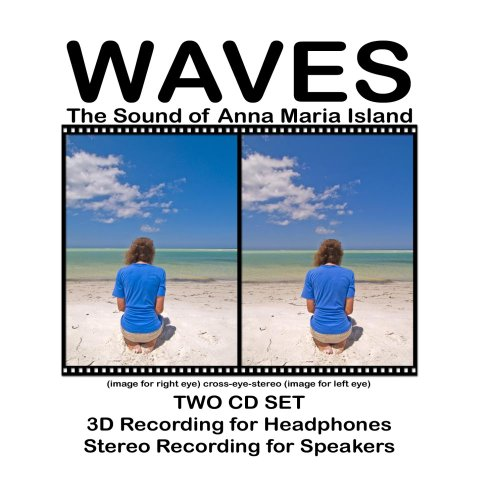 Waves - The Sound Of Anna Maria Island - 3D Ear-Microphone & Stereo Recordings On 2 Cds