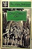 William Shakespeare Love's Labour's Lost (Arden Shakespeare)