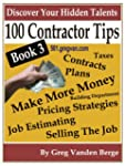 100 Tips For Contractors - Book 3 (50...