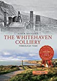 img - for Whitehaven Collieries Through Time book / textbook / text book