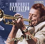 Humphrey Lyttelton Snag It!: 26 Original Mono Recordings