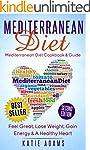 Mediterranean Diet: Cookbook & Guide...