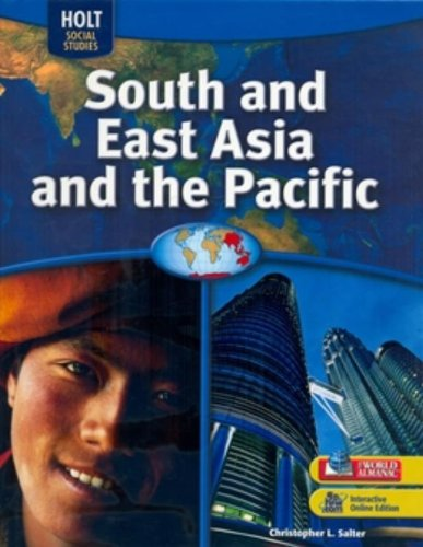 South and East Asia and the Pacific (Holt Social Studies)