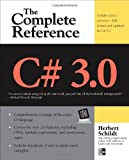 C# 3.0 THE COMPLETE REFERENCE 3/E (0071588418) by Schildt, Herbert
