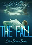 The Fall (The Siren Series)