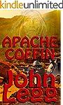 Apache Coffin (Arizona Territory Book 4)