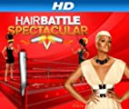 Hair Battle Spectacular [HD]: Who Let The Dogs Out [HD]
