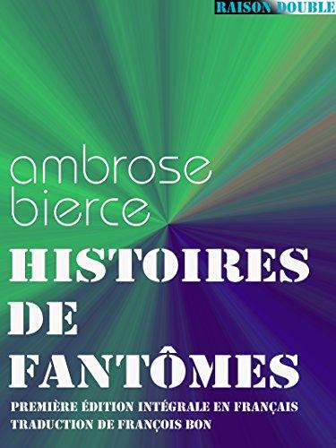 Ambrose Bierce - Histoires de fantômes (Raison Double)