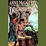 Dragondrums: The Harper Hall Trilogy, Volume 3 (       ABRIDGED) by Anne McCaffrey Narrated by Adrienne Barbeau