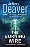Jeffery Deaver The Burning Wire