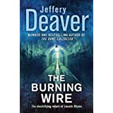 The Burning Wire: Lincoln Rhyme Book 9by Jeffery Deaver