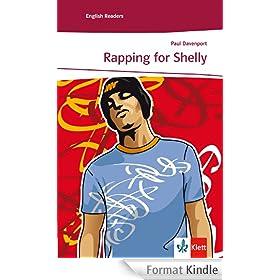 Rapping for Shelly: Englische Lekt�re f�r das 3. Lernjahr (Niveau A2)