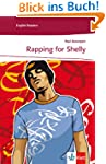 Rapping for Shelly: Englische Lekt�re...