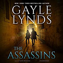 The Assassins (       UNABRIDGED) by Gayle Lynds Narrated by Kate Reading