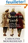 A Train in Winter: A Story of Resista...