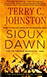 img - for Sioux Dawn: The Fetterman Massacre, 1866 (The Plainsmen Series) book / textbook / text book