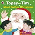 Topsy and Tim: Meet Father Christmas (Topsy & Tim)