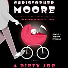 A Dirty Job (       UNABRIDGED) by Christopher Moore Narrated by Fisher Stevens