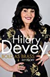 Cover of Bold As Brass by Hilary Devey 0230765939