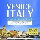 Venice, Italy: Travel Guide Book Hörbuch von  Passport to European Travel Guides Gesprochen von: Colin Fluxman