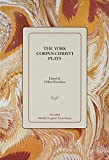 img - for The York Corpus Christi Plays (Middle English Texts) book / textbook / text book
