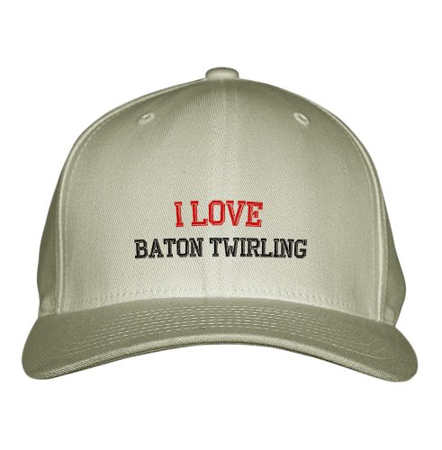 I Love Baton Twirling Sport Embroidered Adjustable Structured Hat Cap Khaki