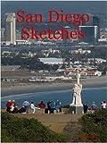 San Diego Sketches