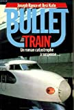 echange, troc Rance Joseph et Kato Arci - Bullet train