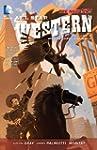 All Star Western Vol. 2: The War of L...
