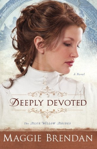Image of Deeply Devoted: A Novel (The Blue Willow Brides) (Volume 1)