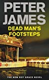 Peter James Dead Man's Footsteps (Ds Roy Grace 4)