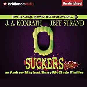 Suckers | [J. A. Konrath, Jeff Strand]
