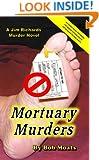 Mortuary Murders (Jim Richards Murder Novels Book 15)