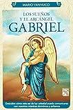 Los Sueños y el Arcángel Gabriel (Spanish Edition)