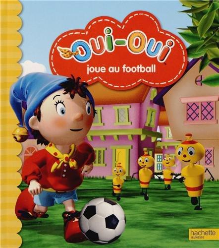 Oui-Oui joue au football