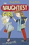 Enid Blyton Naughtiest Girl: 3: Naughtiest Girl Is A Monitor