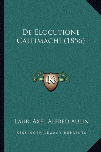 de Elocutione Callimachi (1856)