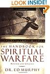 The Handbook for Spiritual Warfare: R...
