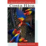 A Bird-Finding Guide to Costa Ricaby Lawson