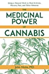 The Medicinal Power of Cannabis: Usin...