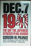 December 7th, 1941: Day the Japanese Attacked Pearl Harbor (0245547401) by Prange, Gordon W.