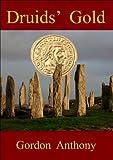 Druids' Gold (Calgacus Book 4)