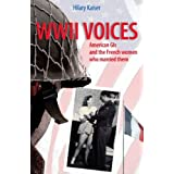 WWII Voices: American GI's and the French Women Who Married Thempar Hilary Kaiser