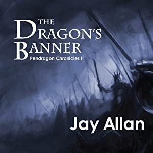 The Dragon's Banner | [Jay Allan]