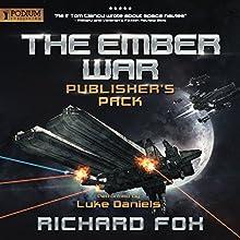 The Ember War: Publisher's Pack, Books 1-2 | Livre audio Auteur(s) : Richard Fox Narrateur(s) : Luke Daniels