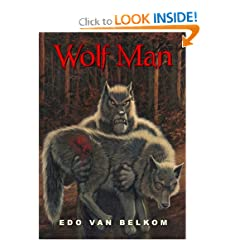 Wolf Man by Edo Van Belkom