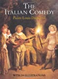 The Italian Comedy (Dover Books on Cinema and the Stage)