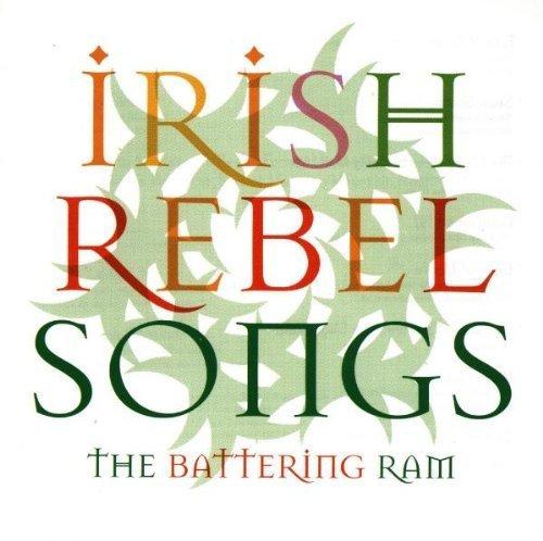 Irish Rebel Songs by Battering Ram (1998) Audio CD